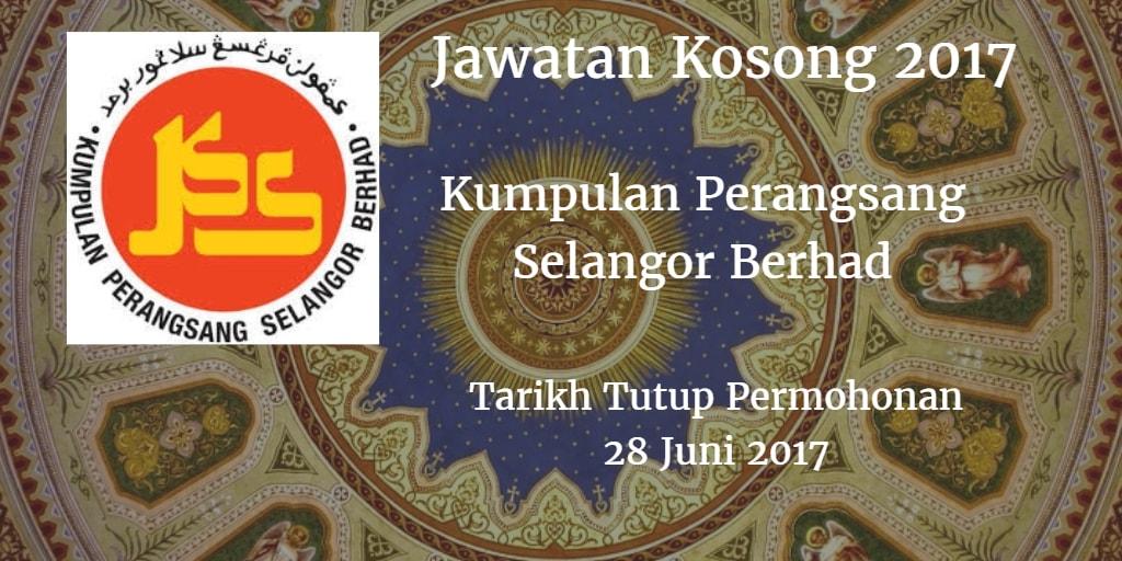 Jawatan Kosong Kumpulan Perangsang Selangor Berhad 28 Juni 2017