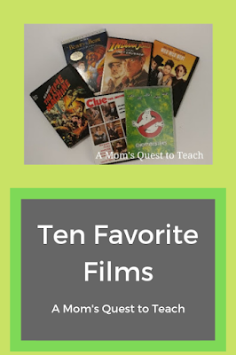 Text: Ten Favorite Films; A Mom's Quest to Teach; photo of some movie DVDs