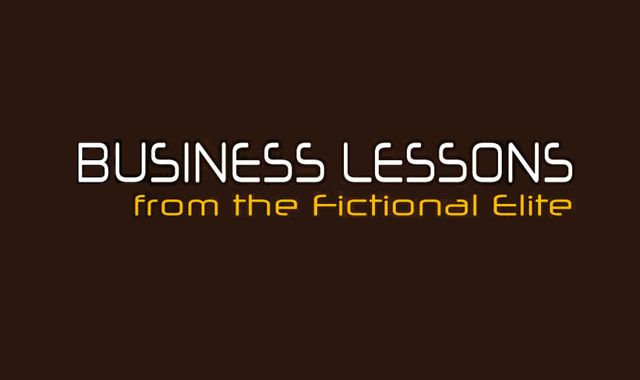 Image: Business Lessons from the Fictional Elite