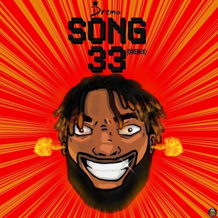 DOWNOAD MP3: Dremo – Song33 (Dremix)