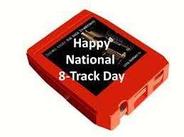National Eight Track Tape Day Wishes Images