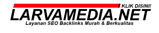 10-da70-backlinks--jasa-seo-backlinks--larvamedianet
