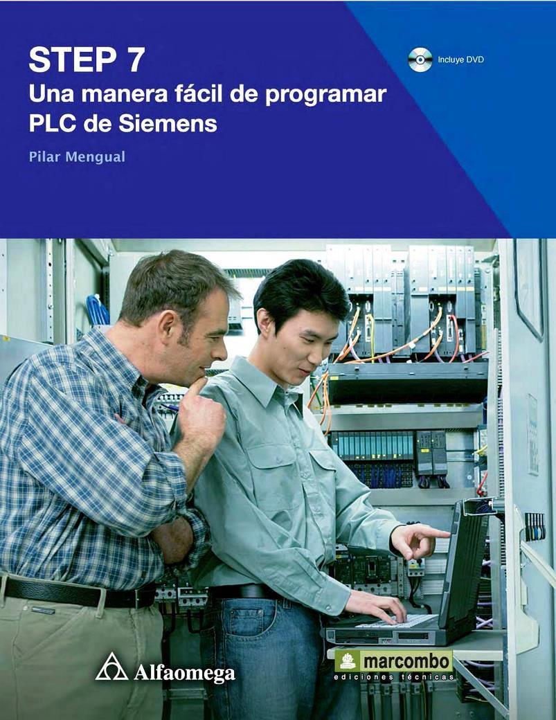 Step 7: Una manera fácil de programar PLC de Siemens – Pilar Mengual