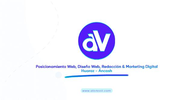 Servicios de Posicionamiento Web, Diseño Web, Redacción y Marketing Digital en la Ciudad de Huaraz