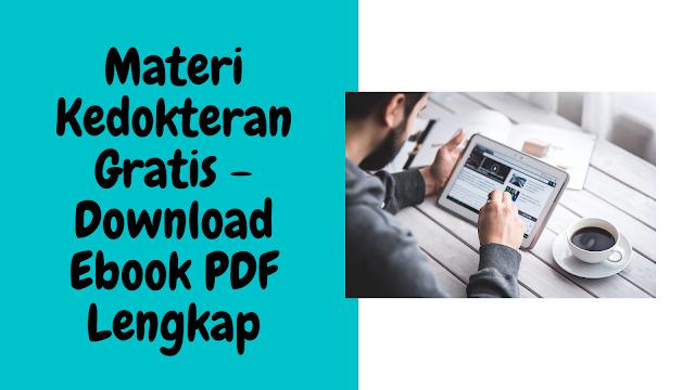 Materi Kedokteran Gratis - Download Ebook PDF Lengkap