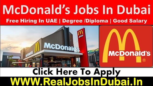 McDonalds Hiring Staff In Dubai UAE 2021