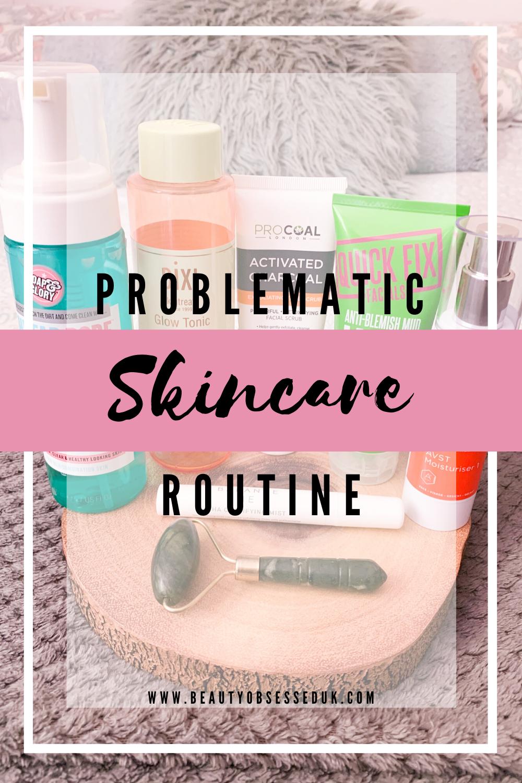 Problematic Skincare Routine Pinterest