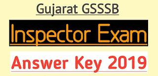 GSSSB Inspector Provisional  Answer Key 2019