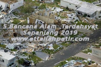 5 Bencana Alam Terdahsyat Sepanjang Tahun 2019