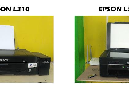 Epson L360 Epson L310 Kelebihan dan Kekurangan