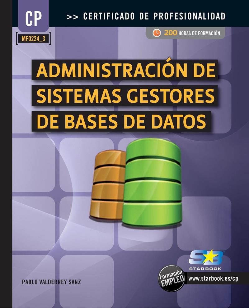 Administración de sistemas gestores de bases de datos – Pablo Valderrey Sanz