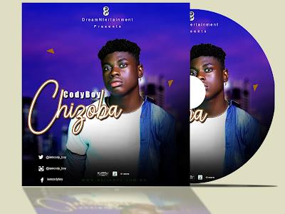 [Music] CodyBoy _ Chizoba || naijamp3.com.ng