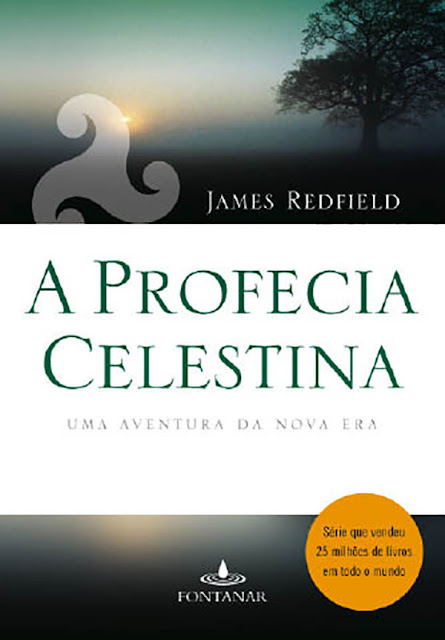 A profecia celestina Uma aventura da nova era James Redfield