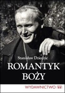 http://www.mwydawnictwo.pl/p/1146/romantyk-bo%C5%BCy