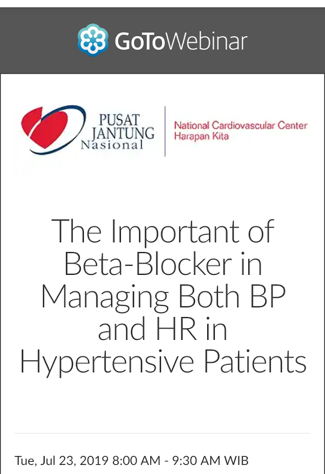 "Free Webinar ""The Role of Beta-Blocker in CHF Management : Bridging The Gap Between Evidence and Practice"" Selasa, 23 Juli 2019  Pukul 08.00 – 09.00 WIB"