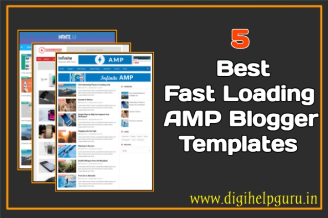 5 Best Fast Loading AMP Blogger Templates 2019 [SEO Optimized]