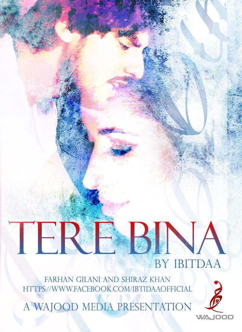 Ibtidaa Tere Bina Mp3 Songs PK Download with Lyrics ~ Songs Pk