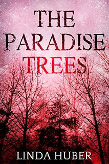 The Paradise Trees - psychological thriller book promotion Linda Huber