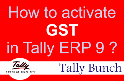 How to activate GST in Tally- Tally Bunch
