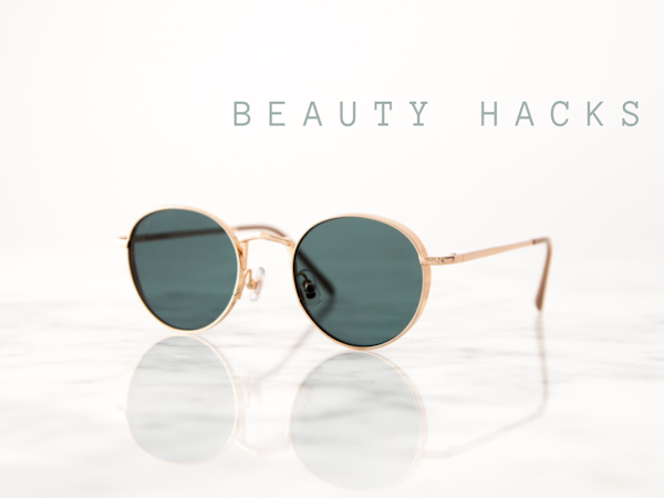 Life Hacks: Beauty...