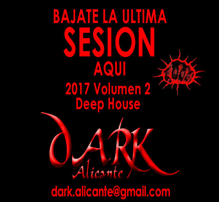 Sesión Deep House de DARK Alicante