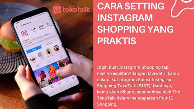 Cara Setting Instagram Shopping yang Praktis