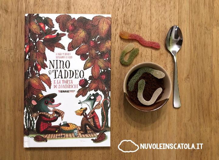 Nino e Taddeo e la torta di lombrichi