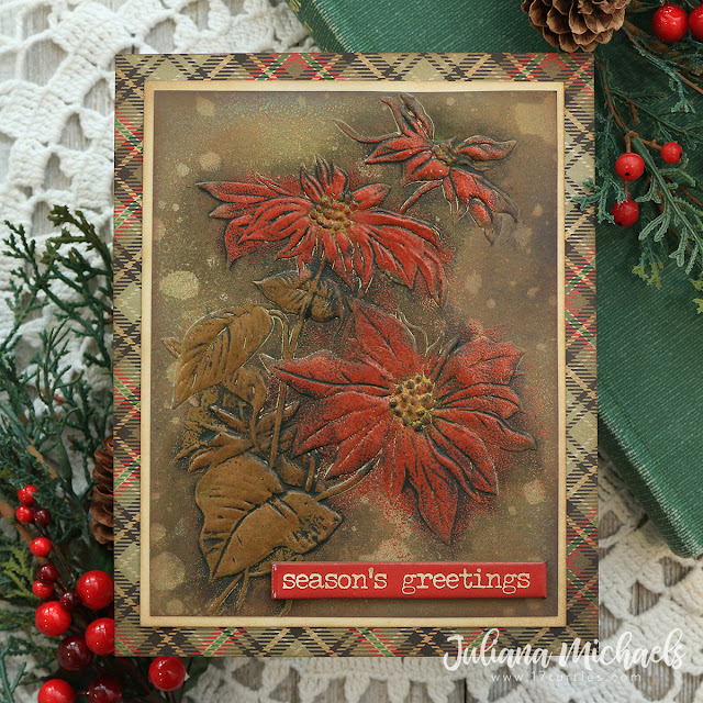 Season's Greetings Christmas Card by Juliana Michaels featuring Tim Holtz Sizzix Poinsettia 3D Texture Fades embossing folder