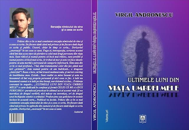 Scriitorul Mircea Dragnea : ,,Virgil Andronache ( pseudonim literar Virgil Andronescu ), are multe, chiar foarte multe, de spus in poezia romaneasca actuala.''
