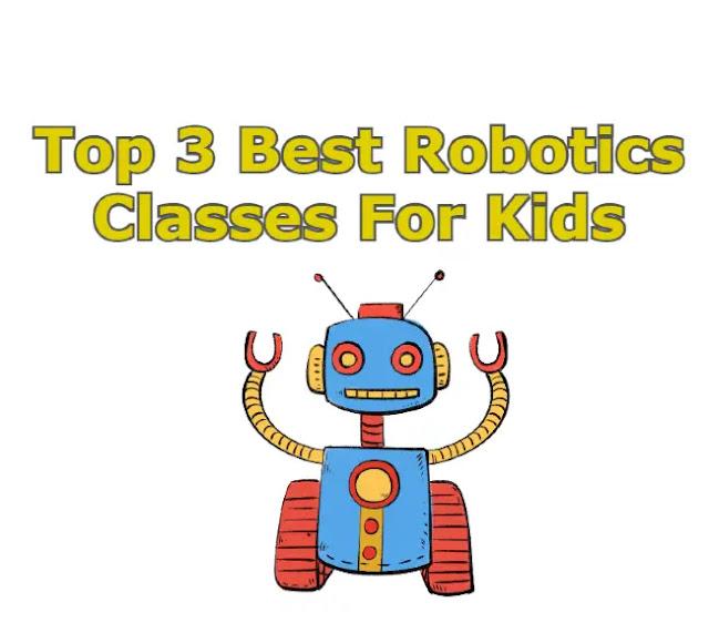 Top 3 Best Robotics Classes For Kids