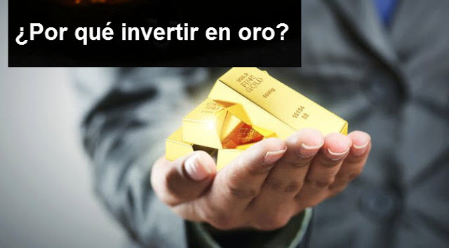Porque invertir en oro