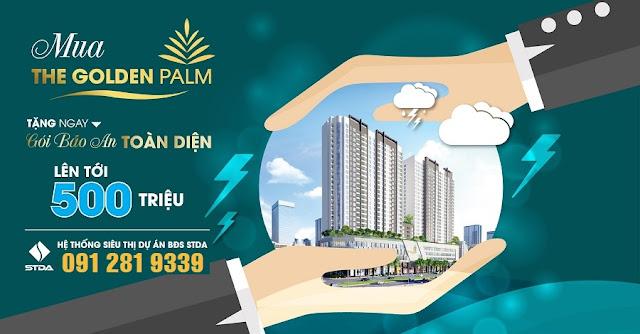 """Khách hàng đặt mua thành công căn hộ dự án The Golden Palm sẽ được tặng ngay gói chăm sóc sức khỏe """"Bảo an toàn diện"""" lên tới gần 500 triệu đồng"""