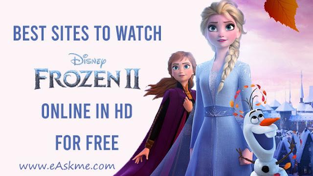 Best Sites to Watch Frozen 2 Online for Free in HD|eAskme ...