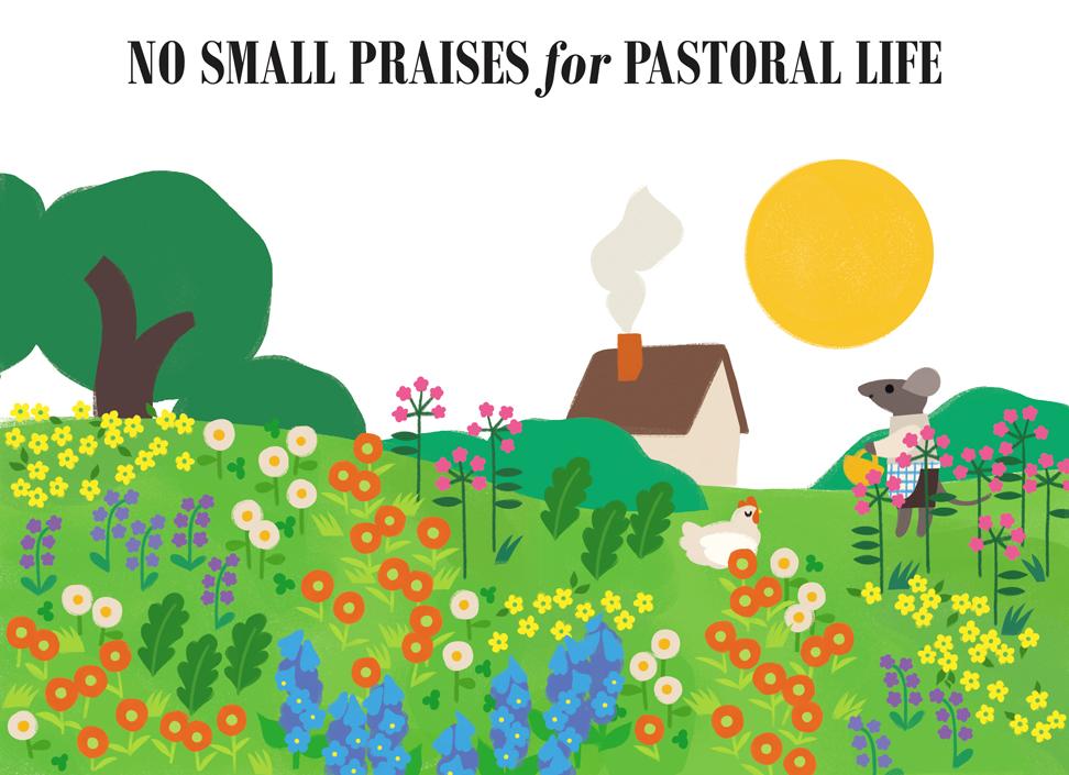 no small praises for pastoral life