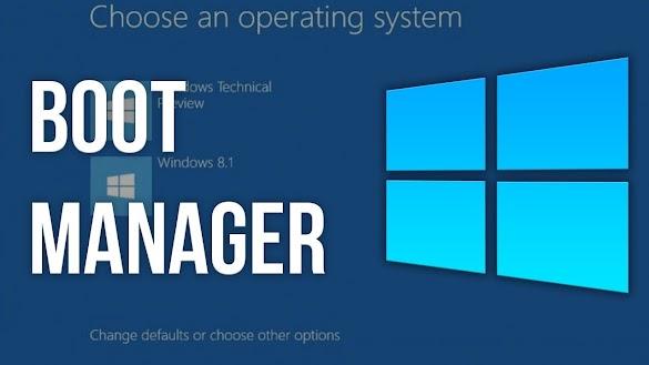 Cara Mengatasi Windows Boot Manager Paling Lengkap Cepat Mudah