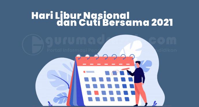 Pemerintah Revisi Hari Libur Nasional dan Cuti Bersama Tahun 2021