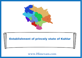 Establishment of princely state of Kahlur