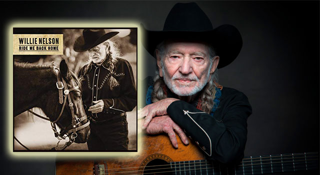 Willie Nelson - Ride Me Back Home 2019