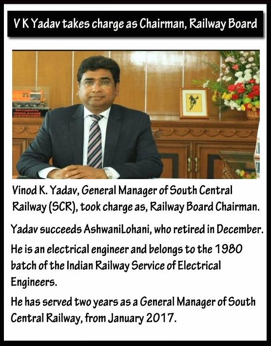 VK Yadav takes charge a Chairman Railway Board
