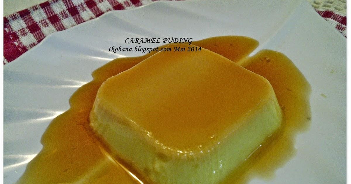 resep puding karamel susu surasmi Resepi Kek Pisang Gula Hangus Enak dan Mudah