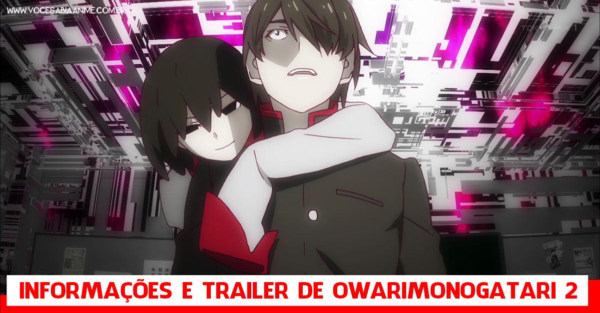 Todas as novidades de Owarimonogatari 2nd Season