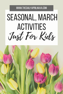 March Activities for Kids - TheDailyAprilnAva. Crafts, books, and snacks for the month of March.
