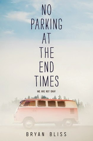 Book cover: No Parking at the End Times by Bryan Bliss