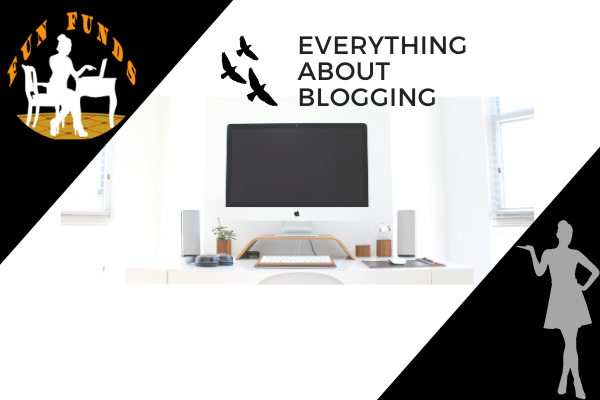 Everything about blogging