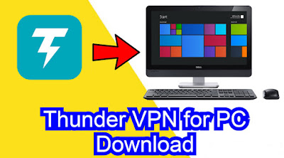 Thunder VPN for PC windows