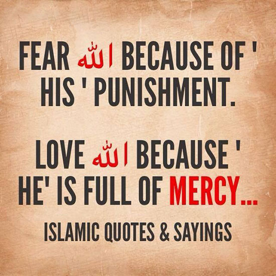 Fear Allah because of his Punishment - Religions Quotes
