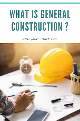 What is general construction