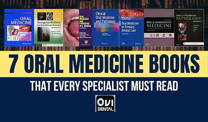 7 ORAL MEDICINE BOOKS that every specialist must read