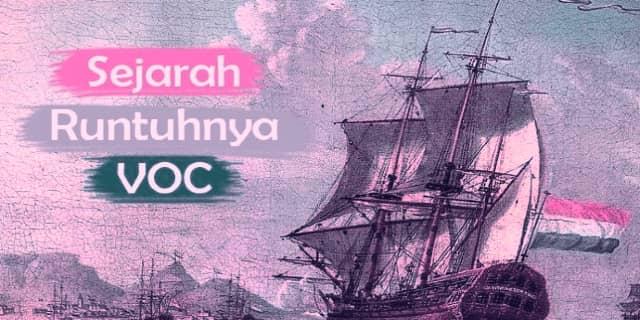Kehancuran VOC Akibat Korupsi