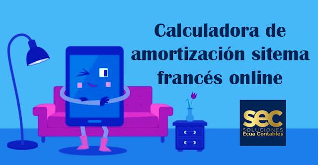 Calculadora de cuota de préstamo sistema francés online
